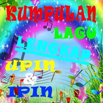 Kumpulan Lagu UPIN dan IPIN poster