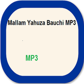 Malam Yahuza Bauchi MP3 icon