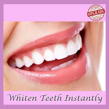 How to Whiten Teeth Instantly poster