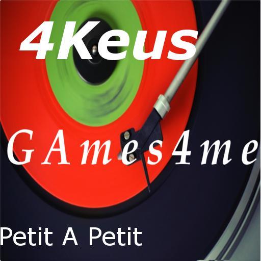 4KEUS À PETIT PETIT TÉLÉCHARGER