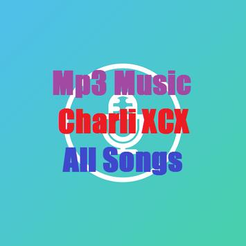 Mp3 Music - Charli XCX - All Songs poster