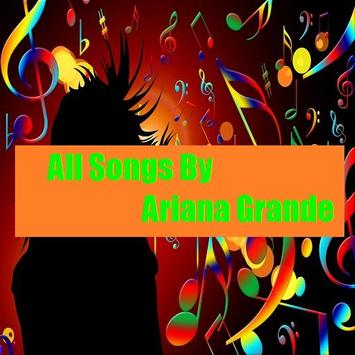 All Songs By Ariana Grande poster