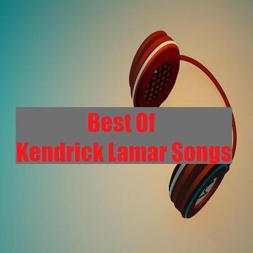 Best Of Kendrick Lamar Songs poster