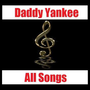 Daddy Yankee All Songs poster