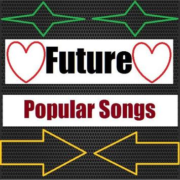 Future - Popular Songs poster