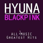 Hyuna (현아) - BLACKPINK (블랙핑크) All Songs icon
