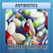 ANTIBIOTIC WHAT TO EAT DURING THERAPY icon