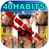 40 Habits That Make You Sick and Fat icon