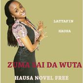 Zuma Sai Da Wuta - Hausa Novel icon