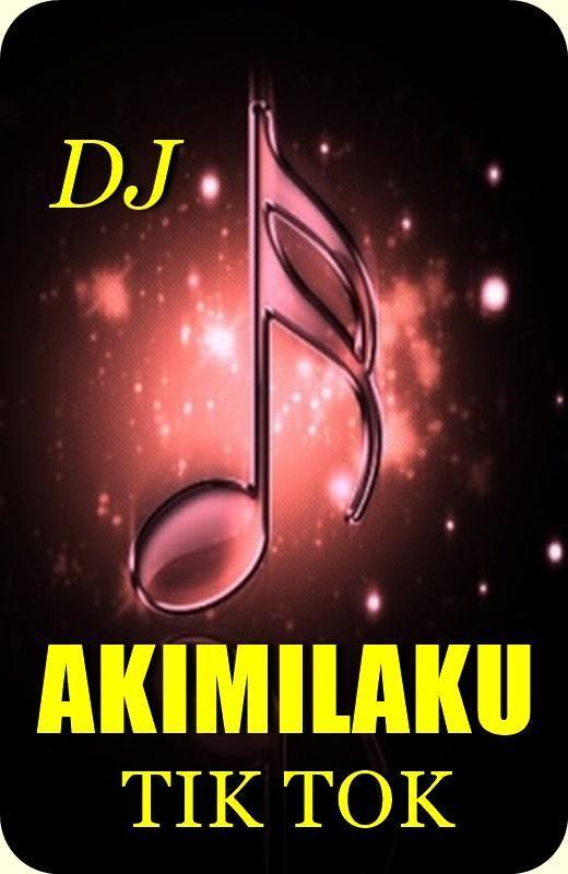 download lagu dj akimilaku tik tok terbaru 2019