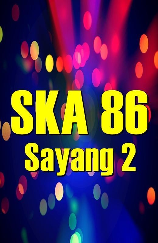 download lagu sayang 2 cover ska 86