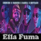 Chencho,Farruko, Darell, Brytiago - Ella Fuma icon