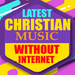 TOP 100 WORSHIP SONGS (WORK WITHOUT INTERNET )
