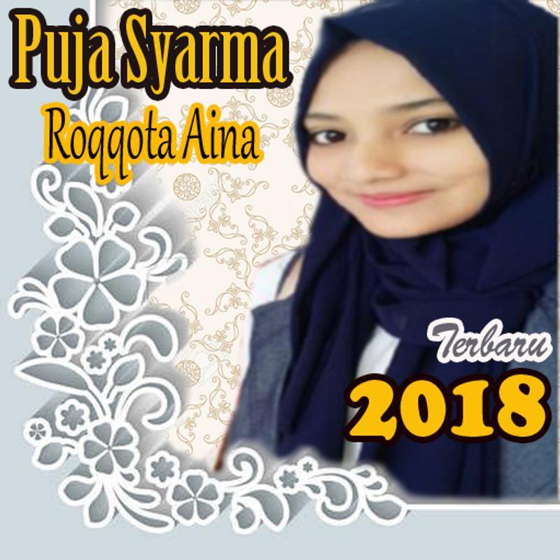 Download Lagu Deen Assalam: Roqqota Aina Puja Syarma 2018 For Android