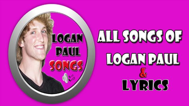 Logan Paul Vines & Songs - about a week ago poster