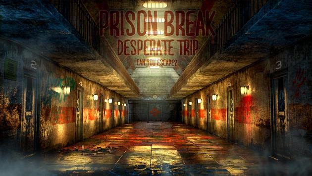 Can you escape:Prison Break poster