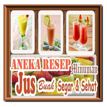 Resep Jus Buah Sehat Bugar Oke poster