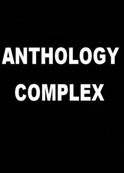 Anthology Complex poster