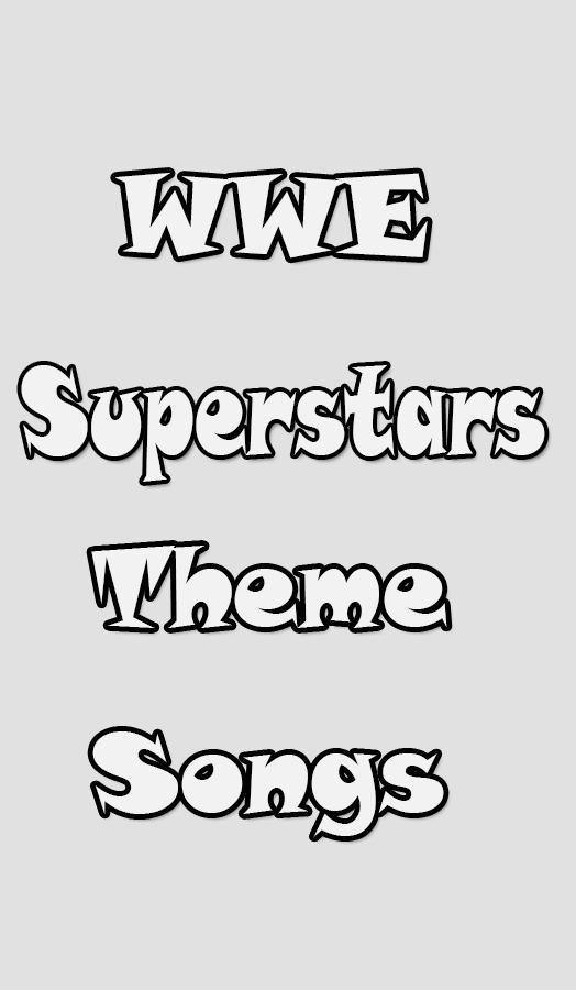 WWE Superstars Theme Songs for Android - APK Download