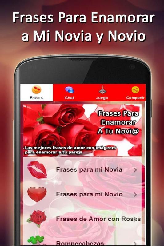 Frases Para Enamorar Mi Novia Y Novio For Android Apk Download