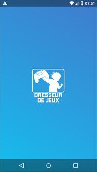 Dresseur de Jeux poster