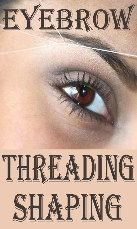 How To Eyebrow Threading And Shaping Videos For Android Apk Download