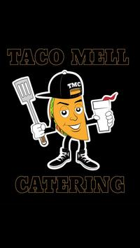 Taco Mell Catering poster