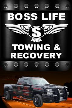 Boss Life Towing & Recovery poster