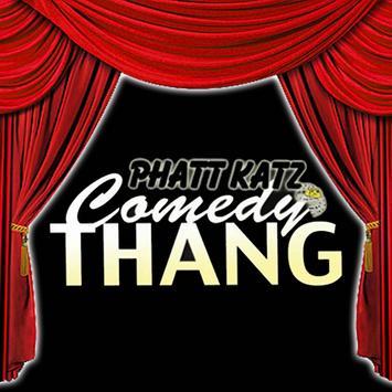 Phatt Katz Comedy poster