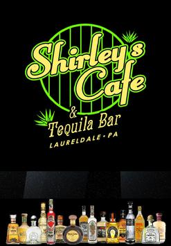 Shirley's Cafe & Tequila Bar poster