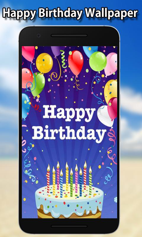 Happy Birthday Wallpapers Hd For Android Apk Download