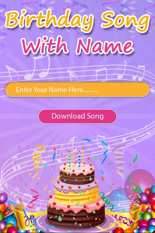 Happy Birthday Song With Name Pour Android Telechargez L Apk