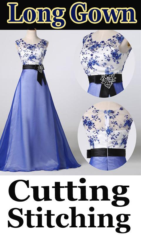 Long Gown Cutting And Stitching Videos for Android - APK Download 02d0cb624