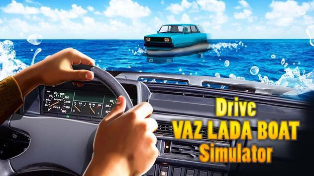 Drive VAZ LADA Boat Simulator poster