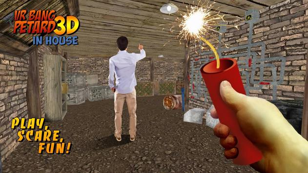 VR Bang Petard 3D in House apk screenshot