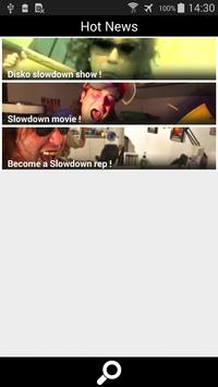 Slowdown apk screenshot