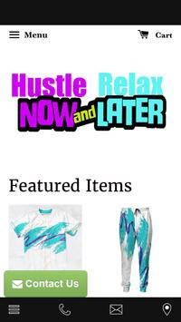 Hustle Now Relax Later poster