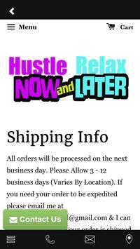 Hustle Now Relax Later screenshot 1