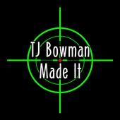 TJ Bowman Made It icon