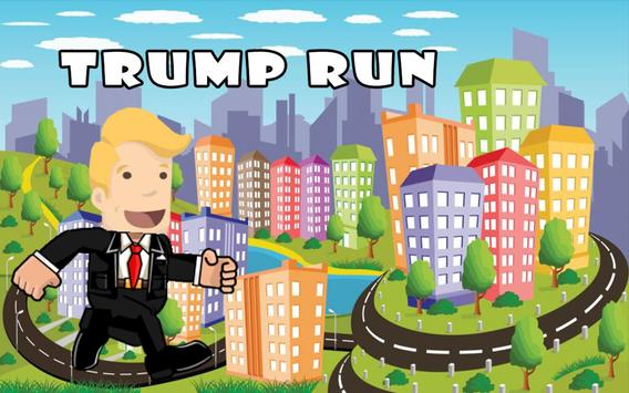 Trump on to Run poster