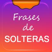 Frases de Solteras icon