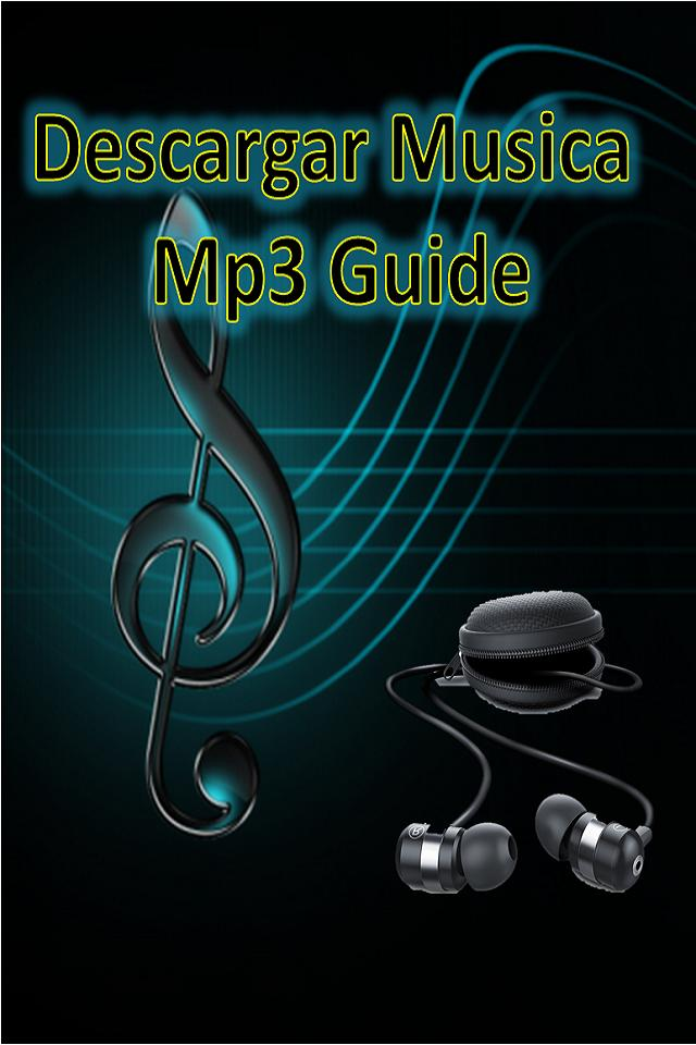Descargar Musica Mp3 Gratis Y Rapido Guide For Android Apk Download