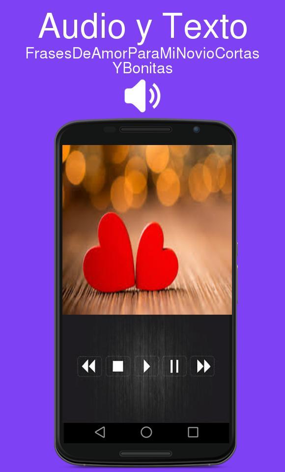 Frases De Amor Para Mi Novio Cortas Y Bonitas для андроид