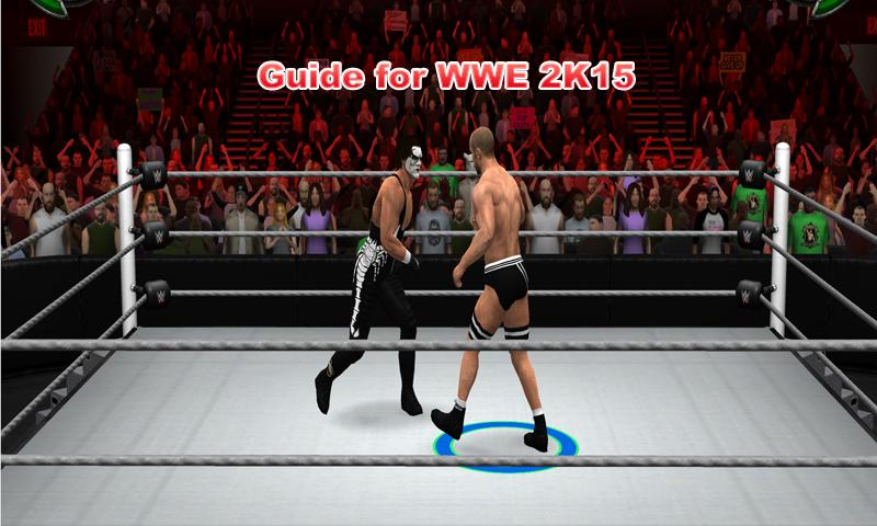 Guide For Wwe 2k16 Gameplay For Android Apk Download