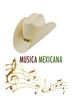 Musica Mexicana Gratis poster