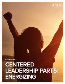 Lean In Presents: Centered Leadership screenshot 7