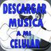 Descargar Música A Mi Celular Gratis Rápido Guía