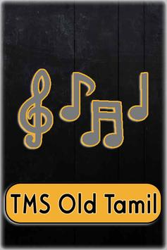 TMS Old Tamil Songs Full poster