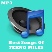 Best Songs Of TEKNO MILES icon