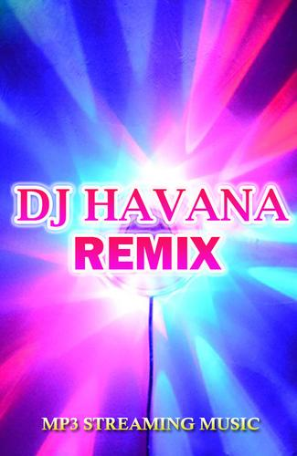 Dj Havana Remix For Android Apk Download